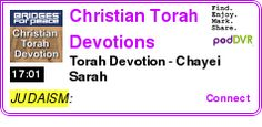 #JUDAISM #PODCAST  Christian Torah Devotions    Torah Devotion - Chayei Sarah    LISTEN...  http://podDVR.COM/?c=505ae427-ff20-bcc6-b4b5-21cce6c80eea