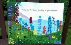 End of year teacher gift - Thumb print art canvas. Make one of a kind teachers gift by painting the background for the kids and letting the kids use their imagination to make finger or thumb impressions to make flowers.