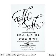 Mr. & Mrs. Elegant Script Wedding Invitation. This modern design features a whimsical calligraphy script.
