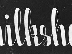 Milkshake  #typography #milkshake #script #thickthin
