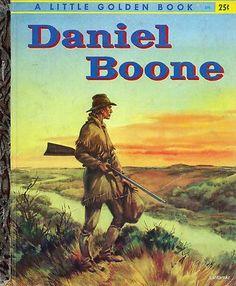 1956 - Daniel Boone - Little Golden Book First Edition - Irwin Shapiro