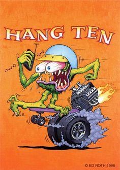 rat fink ed big daddy roth hang ten | brocklyncheese | Flickr