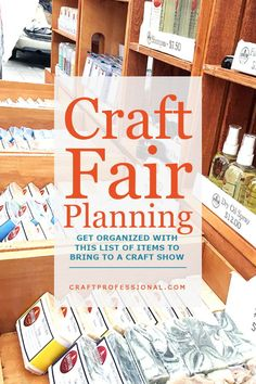 Be prepared for your next show with this craft fair packing list. https://www.craftprofessional.com/craft-fairs.html