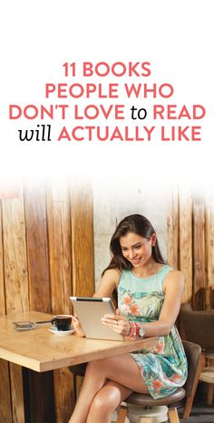 11 books for people who don't love to read #reading