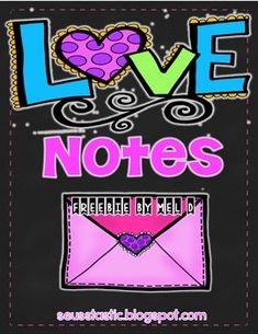 Valentine's Day Love Notes & More! FREEBIE