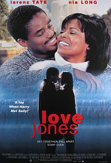 Love Jones, 1997 - at the top of my list!  Starring Larenze Tate and Nia Long