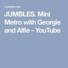 JUMBLES. Mini Metro with Georgie and Alfie - YouTube