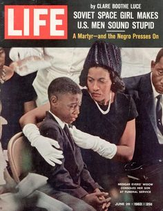 June 28 1963 - The widow and son of Medgar Evers on the cover of 'Life' magazine Life Magazine, Jet Magazine, Black Magazine, Magazine Photos, Black History Facts, Black History Month, Rodney King, Life Cover, Civil Rights Activists