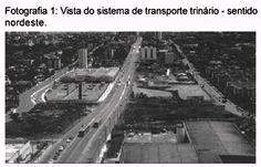 Vista do sistema de transporte trinário - sentido nordeste. Urban plannig in Curitiba: technic knowledge, citzen's classification and city sharing