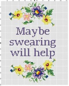 Maybe Swearing Will Help - Funny Motivational Modern Subversive Cross Stitch Pattern - Instant Download