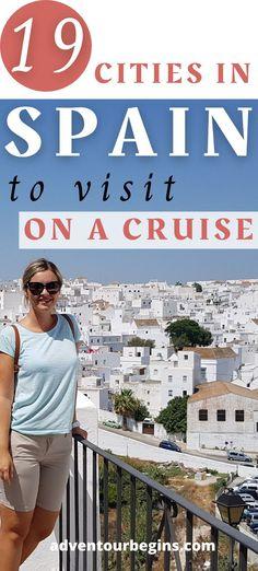 Explore 19 best cities in Spain to visit on a cruise! Discover the ultimate Spain bucket list: Vigo, Cadiz, Santiago de Compostela, La Coruna, Malaga, Jerez de la Frontera, Cordoba, Veher de la Frontera, Granada, Marbella, Puerto Banus, Barcelona, Alicante, Bilbao, San Sebastian, Lugo, Seville, Valencia, Cartagena, Murcia. The best Mediterranean cruise itinerary & Spain travel guide! #spain #spaintravel #cruise #mediterranean #royalcaribbean #celebrityccruises #carnival #princesscruises #msc