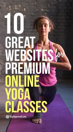 There are plenty of options for great online yoga; honestly, way more then 10. But the online yoga websites we've listed below are our favorites.