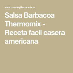 Salsa Barbacoa Thermomix - Receta facil casera americana