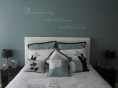 Love the pillows and the idea of phrase above the bed. I would like the plum color that I have downstairs though.