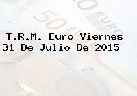 http://tecnoautos.com/wp-content/uploads/imagenes/trm-euro/thumbs/trm-euro-20150731.jpg TRM Euro Colombia, Viernes 31 de Julio de 2015 - http://tecnoautos.com/actualidad/finanzas/trm-euro-hoy/trm-euro-colombia-viernes-31-de-julio-de-2015/