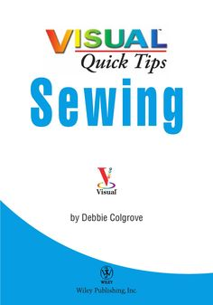 Debbie colgrove, sewing visual quick tips by Yến Hoàng - issuu