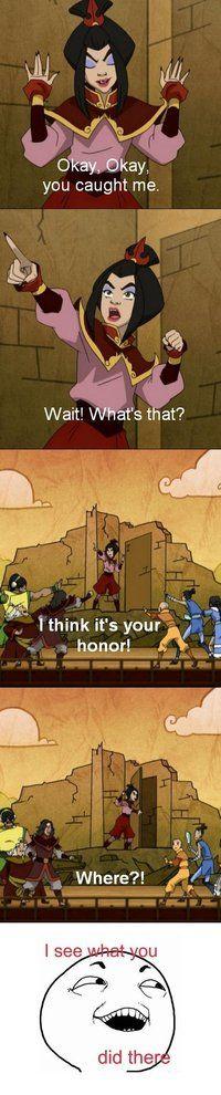 Zuko look...your Honor