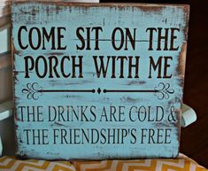 Wally's Wood Crafts saved to EtsyCome Sit On The Porch With Me The Drinks Are Cold And The Friendship's Free Pallet Sign - Rustic Front Porch Decor - Welcome Porch Sign by Gratefulheartdesign on Etsy Pallet Crafts, Pallet Projects, Woodworking Projects, Pallet Ideas, Pallet Designs, Pallet Bench Diy, Outdoor Pallet Bar, Barnwood Ideas, Dyi Crafts
