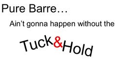 Pure Barre Tuck and Hold -- the HOLD is where the work is at!