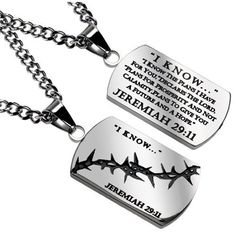 Testimony: This Religious Dog Tag is a Testimony of Faith Bible Verse: (Front Side) I KNOW JEREMIAH 29:11 - Bible Verse: (Back Side): I KNOW I Know The Plans I Have For You.' Declares The Lord. 'Plans