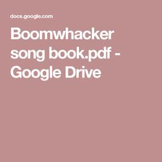 Boomwhacker song book.pdf - Google Drive