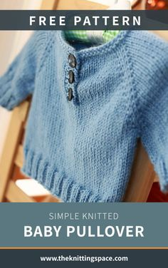 Simple Knitted Baby Pullover FREE Knitting Pattern Looking to add more basic knitwear to your baby s daily wardrobe Try your hands on this simple yet comfy everyday knitted pullover that s perfect for Boys Knitting Patterns Free, Baby Cardigan Knitting Pattern Free, Baby Sweater Patterns, Knit Baby Sweaters, Knitted Baby Clothes, Baby Patterns, Free Knitting, Knitted Baby Cardigan, Baby Knits