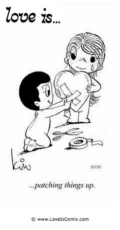 Love is. patching things up. - Love is… patching things up. Love Is Comic, Love Is Cartoon, Cartoon Pics, What Is Love, I Love You, Just For You, My Love, Love My Husband, Thoughts