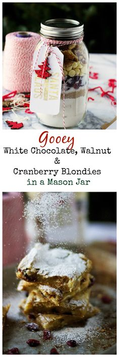 Gooey White Chocolate, Walnut and Cranberry Blondies in a Mason Jar - the perfect holiday gift!