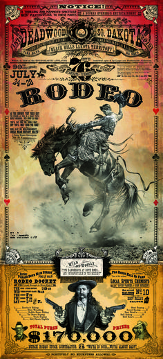 Deadwood South Dakota Bucking Horse vintage looking Rodeo Poster with Wild Bill Hickock cowboy gunslinger. Art print by bob corona to Cowboy Horse, Cowboy Art, Cowboy And Cowgirl, Western Saloon, Western Art, Western Theme, Deadwood South Dakota, Westerns, Rodeo Cowboys