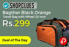 Shopclues #DealofTheDay is offering 65% off on Bagther Black Orange #Travel #Bag with Wheel 20 Inch at Rs.299. Bagther stylish travel bag with wheel has two big compartment in total with a big space. You can keep your all belongings and it is very durable. You can use it while travelling for short or long time. This will blend with every surrounding.   http://www.paisebachaoindia.com/bagther-black-orange-travel-bag-with-wheel-20-inch-at-rs-299-shopclues/