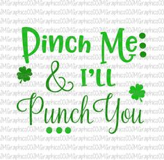 Pinch me and i'll punch you svg, eps, dxf, png, cricut, cameo, scan N cut, cut file, st patricks day svg, pinch me svg, shamrock svg by JMGraphicsCO on Etsy