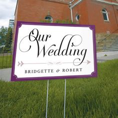 I need this sign for my reception.