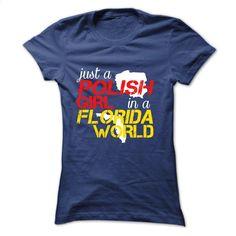 Polish Girl In Florida T Shirts, Hoodies, Sweatshirts - #pullover hoodies #funny…
