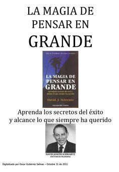 #ClippedOnIssuu from La Magia de Pensar en Grande - David Schwartz