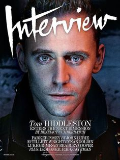 Interview Magazine. 	Tom Hiddleston By Benedict Cumberbatch Photography Steven Klein. Link: http://www.interviewmagazine.com/film/tom-hiddleston#_