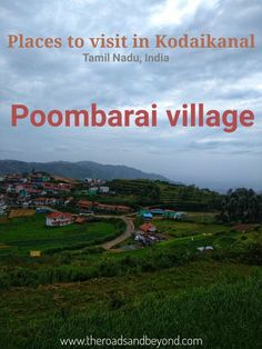 Poombarai is a picturesque village far away from the bustling town of Kodaikanal hills still unspiled by the tourism industry. A perfect place for nature lovers. A must visit place in Kodaikanal. Amazing Destinations, Travel Destinations, Travel Tips, Travel Vlog, Budget Travel, Travel Ideas, Cool Places To Visit, Places To Travel, Tourist Places