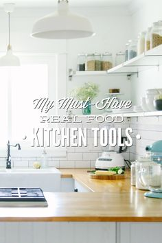 My Must-Have Real Food Kitchen Tools