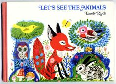 Let's See the Animals, Karoly Reich - post has lots of images of the artists' illustrations