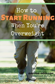 Here's some advice for how to start running when overweight and how to continue a running habit, while reaping all of the health benefits.  #startrunning  #loseweightrunning