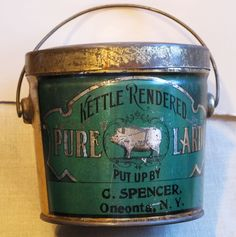 Kettle Rendered Pure Lard, Put Up By C. Spenser, Oneonta, N.Y.