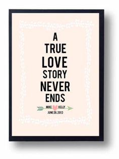 A True Love Story Never Ends Quotes