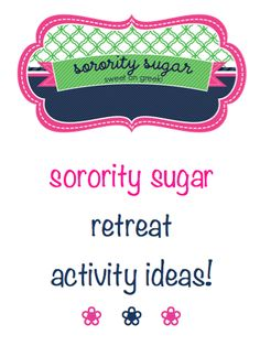 more sisterhood retreat craft & game ideas from sorority sugar! <3 BLOG LINK:   http://sororitysugar.tumblr.com/post/43912306099/sorority-sugar-retreat-activity-ideas#notes
