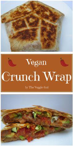 Copy cat Vegan Crunch Wrap.
