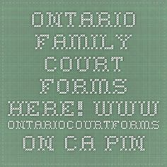 Ontario Family Court Forms here! www.ontariocourtforms.on.ca  Pinned by www.johnsinformation.com for anyone who needs to learn how to read Canadian Legislation or Court Rules