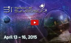 The 31st Space Symposium in only a few months away.  Get your Super Savings tickets today!