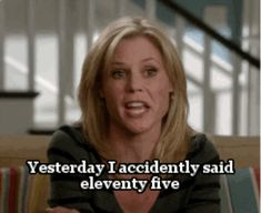 """10. The time she gave zero fucks about math. 