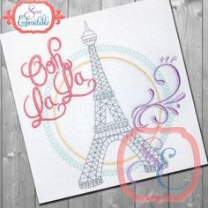 See It All :: Eiffel Tower Ooh La La Embroidery Design