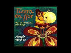 Graciela Mendoza-Tierra en Flor: Música Ancestral para Niños
