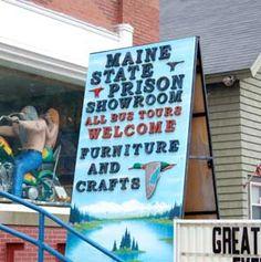 Maine State Prison Woodcraft Showroom & Shop - Thomaston, Maine. A wonderful destination spot!