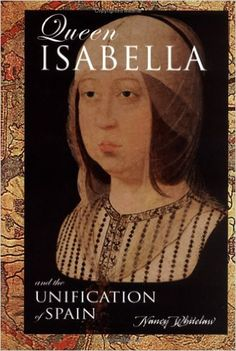 Queen Isabella and Unification of Spain